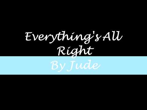 Jude - Everythings Alright