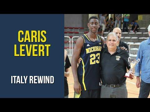 Caris LeVert Italy Rewind 2014