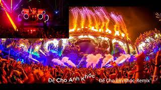 Để Cho Anh Khóc (Remix) - Thành Đại Siêu -  Để Cho Em Khóc (Remix) - Trương Đình