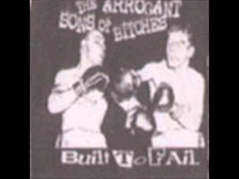 Arrogant Sons Of Bitches - I Pissed In Your Mountain Dew