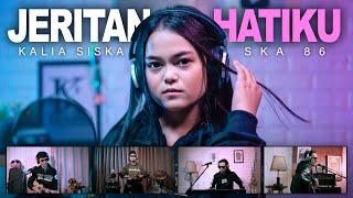 Download lagu KALIA SISKA feat SKA 86 | JERITAN HATIKU ( )