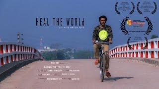 Heal the world | Award Winning Bangali Short Film | 2017