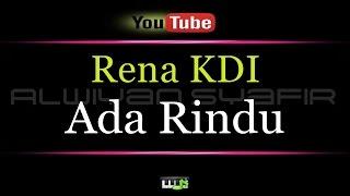 download lagu Karaoke Rena Kdi - Ada Rindu Regea Plo gratis