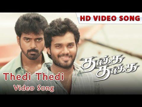 Thedi Thedi Video Song | Thaakka Thaakka | Vikrant, Rahul Venkat | New Tamil Song