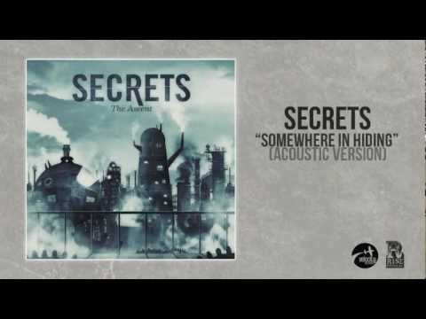 SECRETS - Somewhere In Hiding (Acoustic) *w/ Download*
