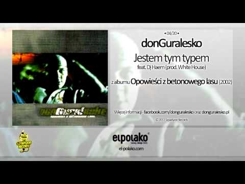 Music video 04. donGuralesko - Jestem tym typem feat. Dj Haem (prod. White House) - Music Video Muzikoo