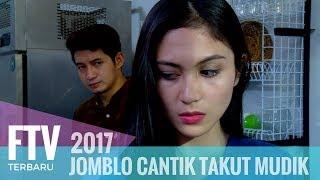 FTV Chand Kelvin & Denira Wiraguna - JOMBLO CANTIK TAKUT MUDIK
