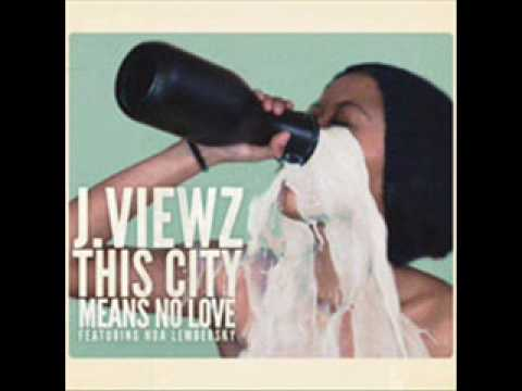 j.viewz - This City Means No Love (Audio)