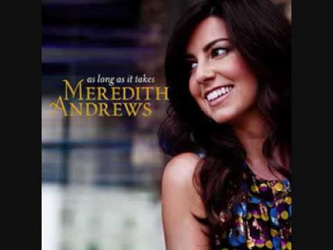 Meredith Andrews - All Will Fade Away