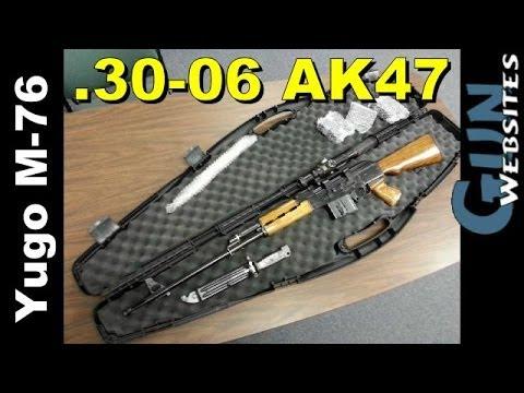 .30-06 AK47 ?? Yugo M-76
