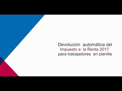 Renta Anual 2017: devolución automática para trabajadores en planilla