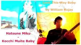 Reuploaded【Hatsune Miku】- Kocchi Muite Baby (こっち向いて Baby)/Guitar cover by Wii