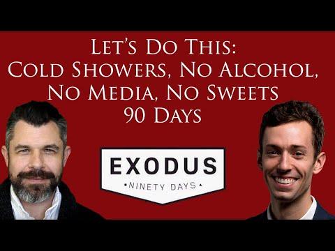 Cold Showers, No Alcohol, No Media, No Sweets: Exodus 90. Let's do this!