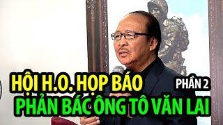 Họp báo phản bác ông Tô Văn Lai - Phần 2: MC Nam Lộc và SBTN trình bày