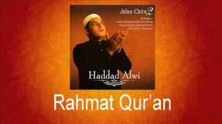 Haddad Alwi - Rahmat Qur'an