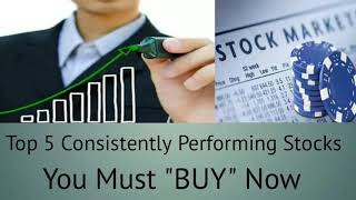 Top 5 Consistently Performing Stocks 2019, Indusind Bank,Britannia,JSW Steel,Asian Paints, Reliance.