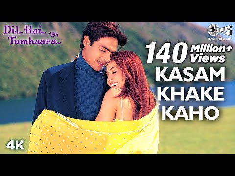 Kasam Khake Kaho - Dil Hai Tumhaara | Preity, Arjun & Mahima | Alka Yagnik & Kumar Sanu
