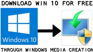 HOW TO DOWNLOAD 100% ORIGINAL WINDOWS 10 FOR FREE
