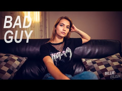 Billie Eilish - Bad Guy (27 On The Road cover)