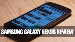Samsung Galaxy Nexus Review (Verizon)