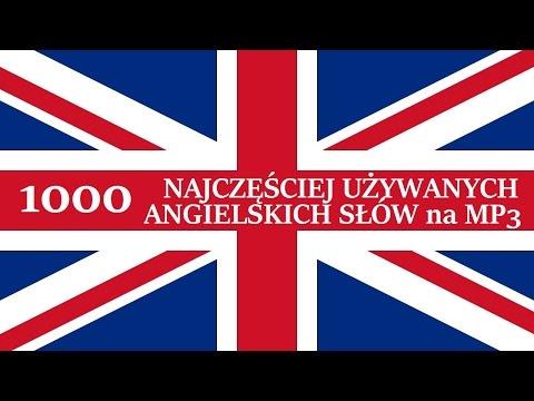 ▶ ANGIELSKIE SŁÓWKA MP3 ◀ - Szybka Nauka 1000 Najczęściej Używanych Angielskich Słów.
