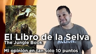 """El Libro de la Selva (The Jungle Book)"": Crítica en 10 puntos"