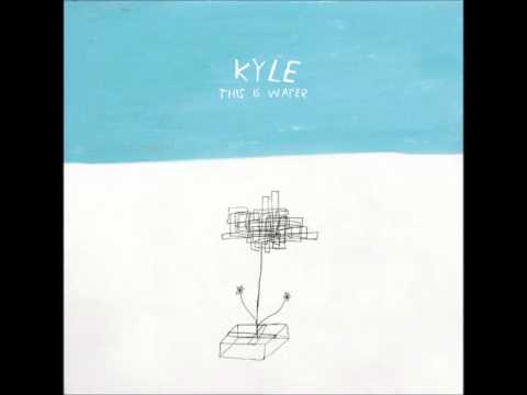 KYLE - This Is Water [Full Album]