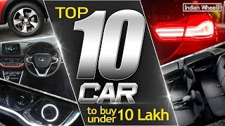 Top 10 cars under 10 lakhs in india 2019 (with Prices ,Specs)  Best budget friendly cars t
