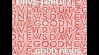 Old Wine - Dave Trautz