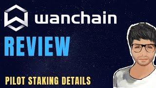 WanChain (WAN) Review and Pilot Staking Details - Hindi
