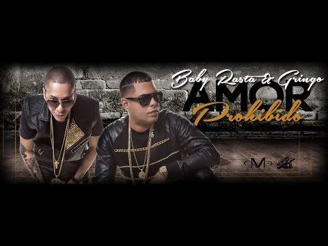 Man� - Baby Rasta y Gringo - Amor Prohibido (Official Song)