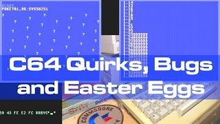 Commodore 64 Quirks, Bugs, and Easter Egg(s)
