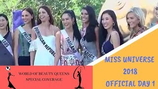 MISS UNIVERSE 2018 OFFICIAL FIRST DAY