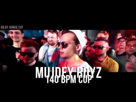 (fixed) MUJDEY BOYZ - 140 BPM CUP 3 раунд (HQ BY JUNKIE CAT) +текст