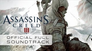 Assassin's Creed 3 / Lorne Balfe - Freedom Fighter (Track 05)