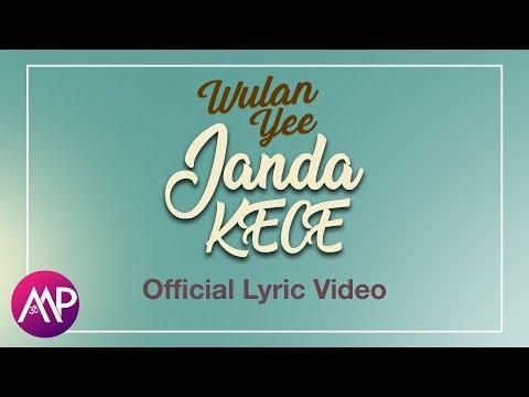 Wulan Yee - Janda Kece (Official Lyric Video)