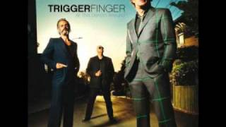 Watch Triggerfinger Father Of Night video