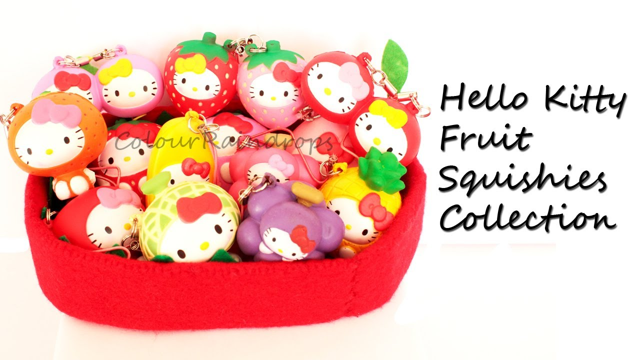 Squishy Collection Hello Kitty : HELLO KITTY FRUIT SQUISHY COLLECTION - COMPLETE SET! - YouTube