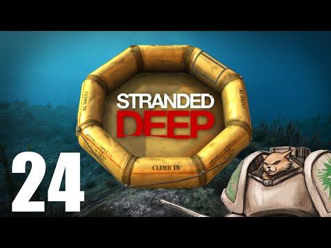 Let's Play Stranded Deep - Episode 24 - Slow Learner