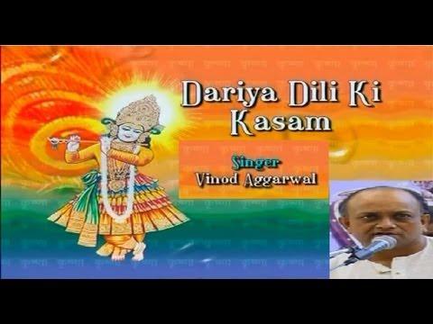 Tujhko Dariya Dili Ki Kasam By Vinod Aggarwal Full Song I Dariya...