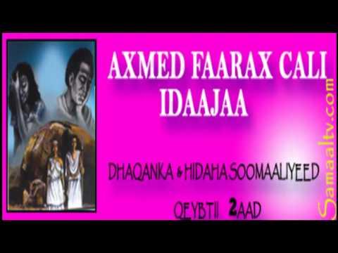 Dhaqanka iyo Hidaha Soomaaliyeed | Samaaltv.com