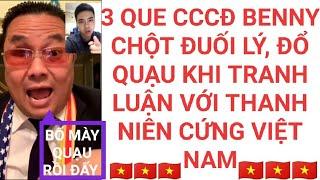 Benny Trương đổ quạu khi tranh luận ko lại đứa trẻ yêu nước Việt Nam.