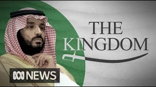 A look at the Kingdom of Crown Prince Mohammed bin Salman | World