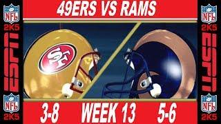 49ers vs Rams Week 13 ESPN NFL 2K5