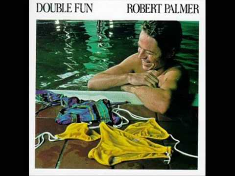 Robert Palmer - Youre Gonna Get Whats Coming