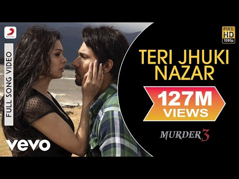 Pritam - Teri Jhuki Nazar Video | Murder 3 | Randeep Sara