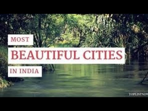 Top 10 beautiful city of India
