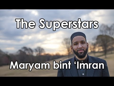 The Greatest Woman (Maryam bint Imran) - Women of Paradise