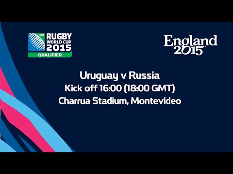 Uruguay v Russia | Rugby World Cup Playoff LIVE Saturday 11/10/14 18:00GMT