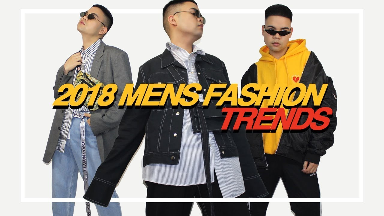 8 Men's Fashion Trends To Keep For 2019